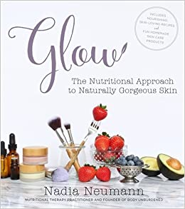 glow the nutritional approach to naturally gorgeous skin