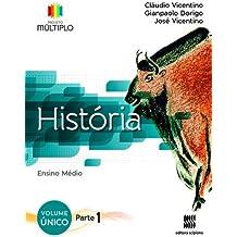 História. Ensino Médio - Coleção Projeto Múltiplo