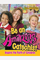 Be An Amazing Catechist Single Issue Magazine