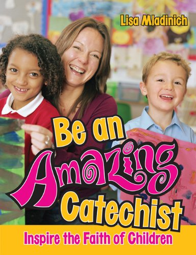 Be An Amazing Catechist