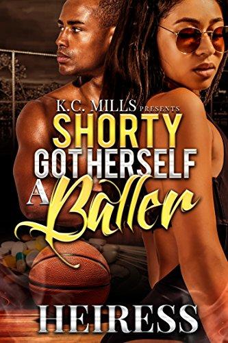 Shorty Got Herself A Baller