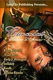 Chocolat Historie D'Amour-A LadyElle Anthology