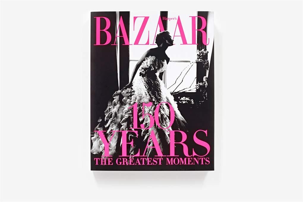 Harpers Bazaar. 150 Years. The Greatest Moments: Amazon.es: Bailey, Glenda: Libros en idiomas extranjeros