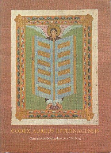 Das Goldene Evangelienbuch von Echternach: Eine Prunkhandschrift des 11. Jahrhunderts (German Edition)