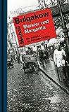 Meister und Margarita: Roman - Neu übersetzt von Alexander Nitzberg