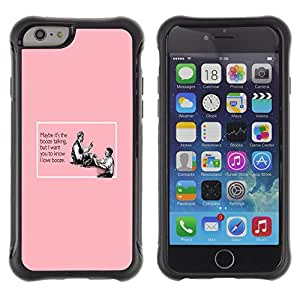 iKiki Tech / Estuche rígido - Booze Alcohol Pink Quote Funny Drinking - Apple iPhone 6 PLUS 5.5