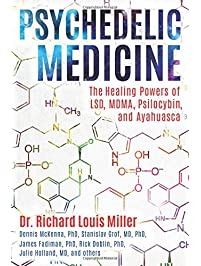 Amazon popular culture books psychedelic medicine the healing powers of lsd mdma psilocybin and ayahuasca fandeluxe Choice Image