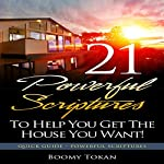 21 Powerful Scriptures - To Help You Get the House You Want: 21 Powerful Scriptures - Quick Guide | Boomy Tokan