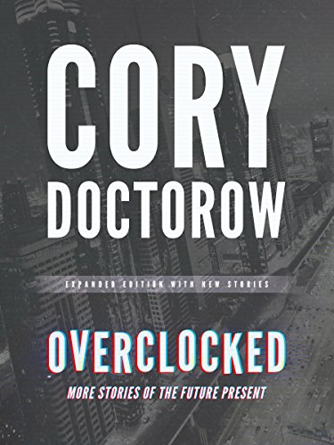 Overclocked: More Stories of the Future Present cover
