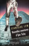 Nouvelles aventures d'Ijon Tichy par Lem