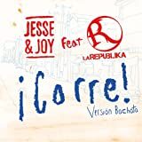 ¡Corre! (Version Bachata) (Feat. La Republika)