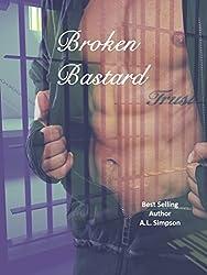 Broken Bastard (Broken Series Book 1)