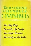 The Raymond Chandler Omnibus, Raymond Chandler, 0394413199