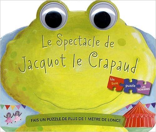 En ligne téléchargement gratuit Le spectacle de Jacquot le crapaud epub, pdf