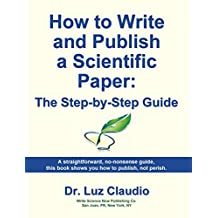 How to Write and Publish a Scientific Paper: The Step-by-Step Guide
