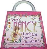 Let's Get Fancy Together!, Jane O'Connor, 0061576719