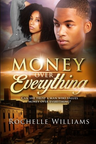 Books : Money Over Everything: An African American Urban Romance Story