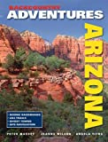 Backcountry Adventures Arizona, Angela Titus and Peter G. Massey, 1930193327