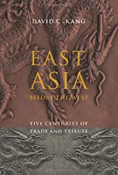 East Asia Before the West: Five Centuries of Trade and Tribute (Contemporary Asia in the World)