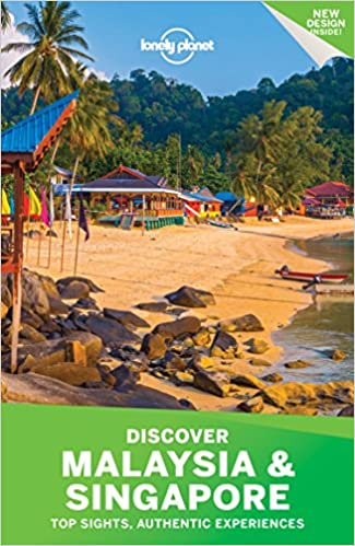 Lonely Planet Discover Malaysia and Singapore (Travel Guide)