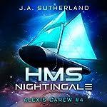 HMS Nightingale: Alexis Carew, Book 4 | J.A. Sutherland