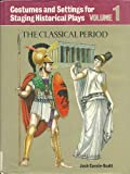 Costumes and Settings for Staging Historical Plays, Jack Cassin-Scott, 0823802310
