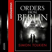 Orders from Berlin | Simon Tolkien