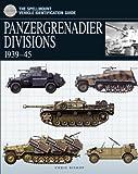 Panzergrenadier Divisions, 1939-45, Chris Bishop, 1905704291