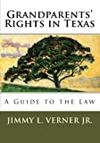 Grandparents' Rights in Texas: A Guide to the Law