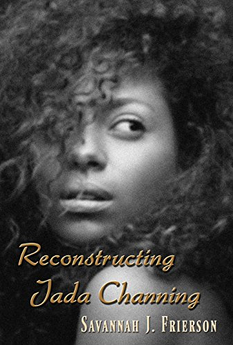 Search : Reconstructing Jada Channing