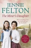 The Miner's Daughter: The Families of Fairley Terrace Sagas 2