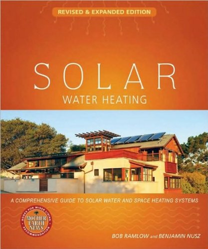 Legend Heating Water - B.Ramlow's B. Nusz's Solar Water Heating--Revised & Expanded Edition(Solar Water Heating--Revised & Expanded Edition: A Comprehensive Guide to Solar Water and SpaceHeatingSystems[Paperback])(2010)