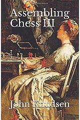 Assembling Chess III Paperback