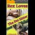 REX Loves The Pet Sitter: A Young Girls DelightfullyTaboo Bare Bottom Discipline & Bonus Book