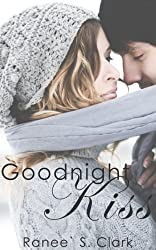 Goodnight Kiss (Sweet Kisses Stories Book 1)