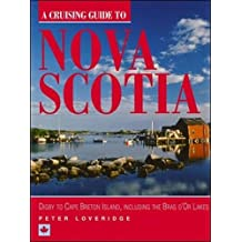 A cruising guide to Nova Scotia: Digby to Cape Breton Island, including the Bras d'Or lakes