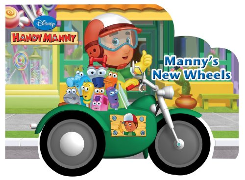 Manny's New Wheels (Disney Handy Manny) Handy Book Truck
