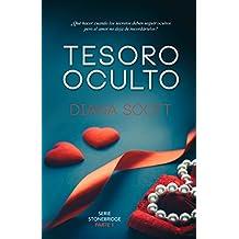 Tesoro oculto: Novela romántica. Una escritora con más de 100.000 lectoras (Stonebridge nº 1) (Spanish Edition)