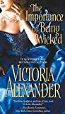 The Importance of Being Wicked (Millworth Manor Series Book 2)
