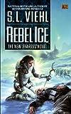 Rebel Ice, S. L. Viehl, 0451460626