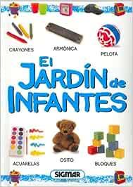 El Jardin De Infantes/the Garden Of Infants: Col. Primeras Palabras: Amazon.es: Rivera, Natalia: Libros
