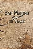 San Marino Diario De Viaje: 6x9 Diario de viaje I Libreta para listas de tareas I Regalo perfecto para tus vacaciones en San Marino (Spanish Edition)