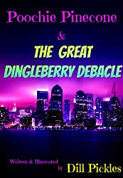 Poochie Pinecone and The Great Dingleberry Debacle
