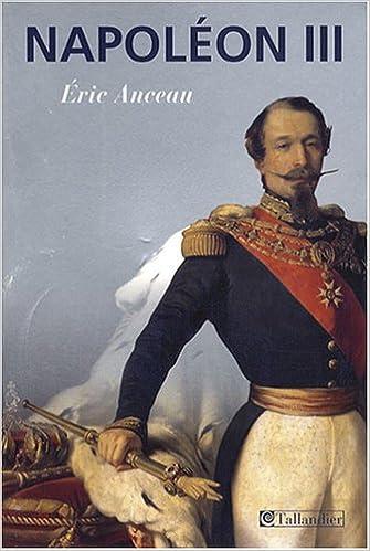 Téléchargement Napoléon III pdf ebook