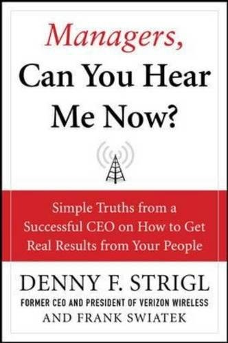 Managers, Can You Hear Me Now?: Hard-Hitting Lessons on...