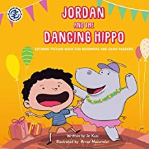 Jordan and the Dancing Hippo: Rhyming Picture Book for Beginners and Early Readers