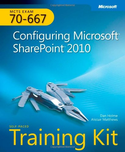 [PDF] MCTS Self-Paced Training Kit (Exam 70-667): Configuring Microsoft SharePoint 2010 Free Download | Publisher : Microsoft Press | Category : Computers & Internet | ISBN 10 : 0735638853 | ISBN 13 : 9780735638853