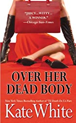 Over Her Dead Body (Bailey Weggins Mysteries Book 4)