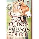 Desperate for a Duke (Desperate and Daring Series Book 1)