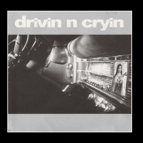 Drivin n Cryin (Drivin N Cryin)